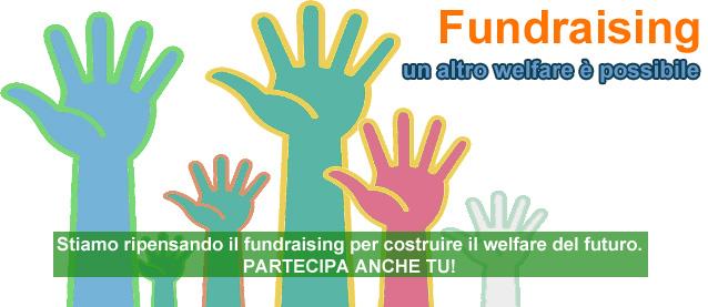 """2013 – 2014: Il Pensatoio """"Fundraising. Un altro welfare è possibile"""""""